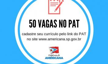 PAT de Americana tem 50 vagas disponíveis