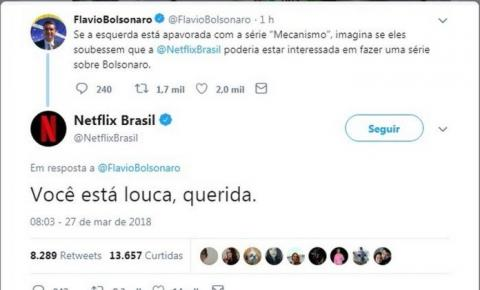 'Você está louca, querida', diz Netflix a filho de Bolsonaro